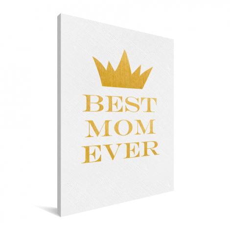 Moederdag - Best mom ever Canvas