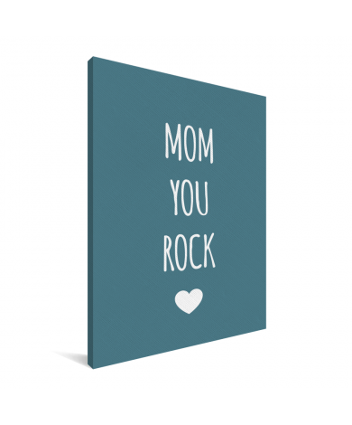 Moederdag - Mom you rock Canvas