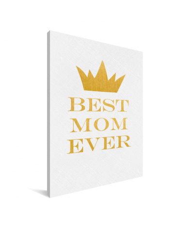 Moederdag - Best mom ever Canvas