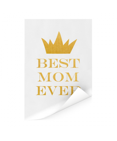 Moederdag - Best mom ever Poster