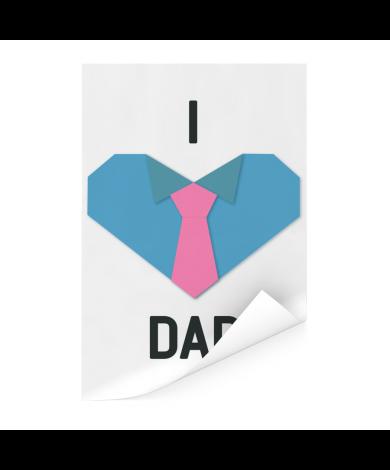 Vaderdag - I love dad Poster